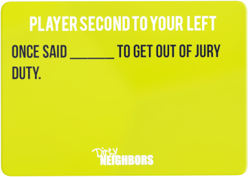 Dirty Neighbors Card22