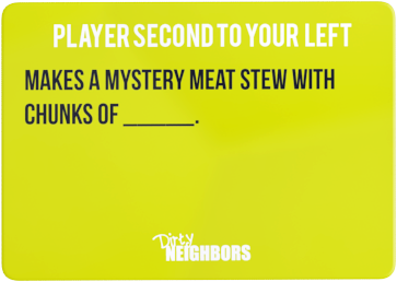 Dirty Neighbors Card17