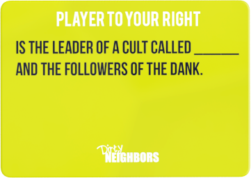 Dirty Neighbors Card23
