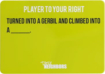 Dirty Neighbors Card 2