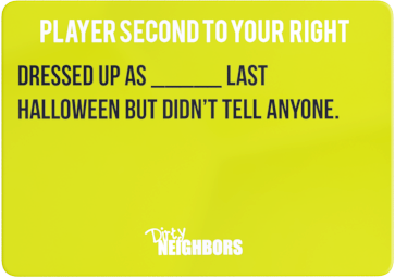 Dirty Neighbors Card15