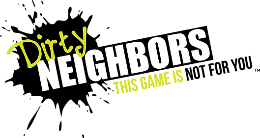 Dirty Neighbors - A Party Game Logo