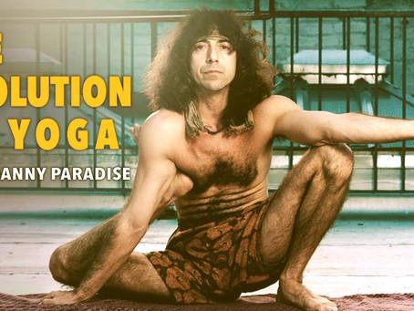 L'Evolution du Yoga: Danny Paradise