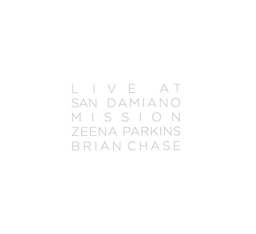 Zeena Parkins and Brian Chase - Live at San Damiano Mission
