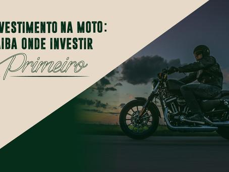 Investimento na moto: saiba onde investir primeiro!