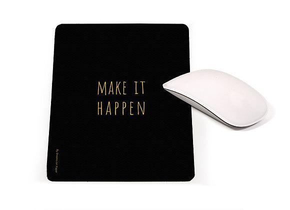 MAKE IT HAPPEN | nona