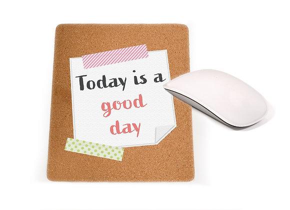 פד מעוצב לעכבר - Today is a good day   nona