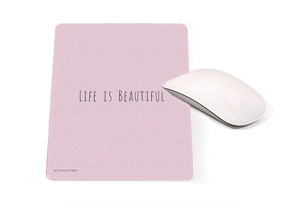 פד מעוצב לעכבר life is beautiful   nona