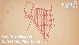 Origins of Historic Los Angeles Neighborhood | The Pacific Palisades Alphabet Streets