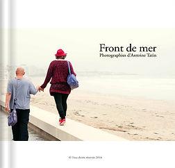 Couverture du livre photographique Front de mer realise par Antoine Tatin et auto-edite