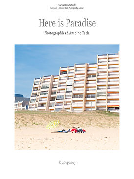 Affiche de l'expo photo Here is Paradise realisee par Antoine Tatin