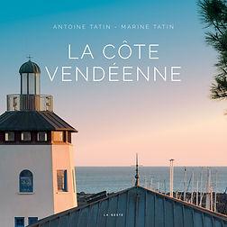 Couverture du livre photographique La Cote vendeenne ecrit par Marine Tatin et Antoine Tatin et publie chez Geste
