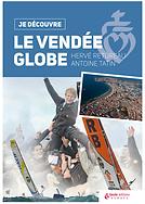 Couverture du livre Je decouvre le Vendee Globe ecrit par Antoine Tatin et Herve Retureau et publie chez Geste.
