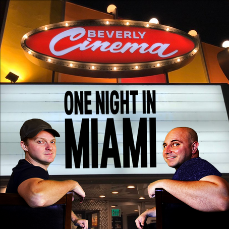 One Night in Miami | Four Seasons of Film Podcast | Ep. 363
