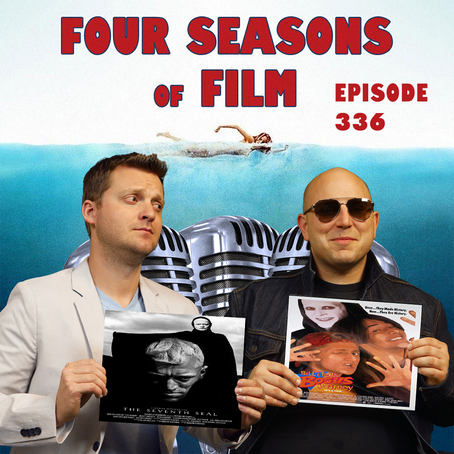 THE SEVENTH SEAL (1957) v. BILL & TED'S BOGUS JOURNEY (1991) | Four Seasons of Film Podcast | Ep. 33