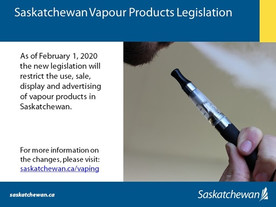 Saskatchewan's Vapour Product Legislation Now In Force