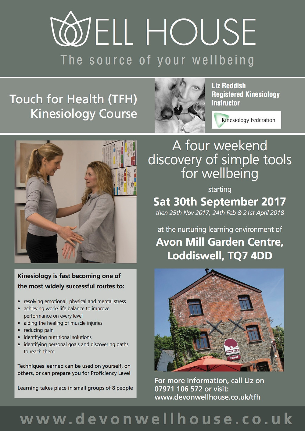 A four weekend discovery of simple tools for wellbeing starting Sat 30th September 2017 then 25th Nov 2017, 24th Feb & 21st April 2018 at the nurturing learning environment of Avon Mill Garden Centre, Loddiswell, TQ7 4DD.