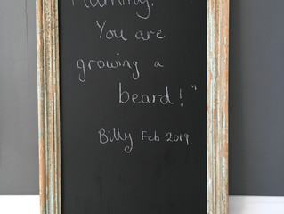 """Mummy, you are growing a beard!"""