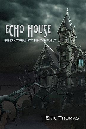 ~ BOOK COVER 9-29-18 - EchoHouse_Cover_h