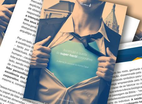 Ascensão e queda do super-herói corporativo - A alienação pessoal do Homo Faber