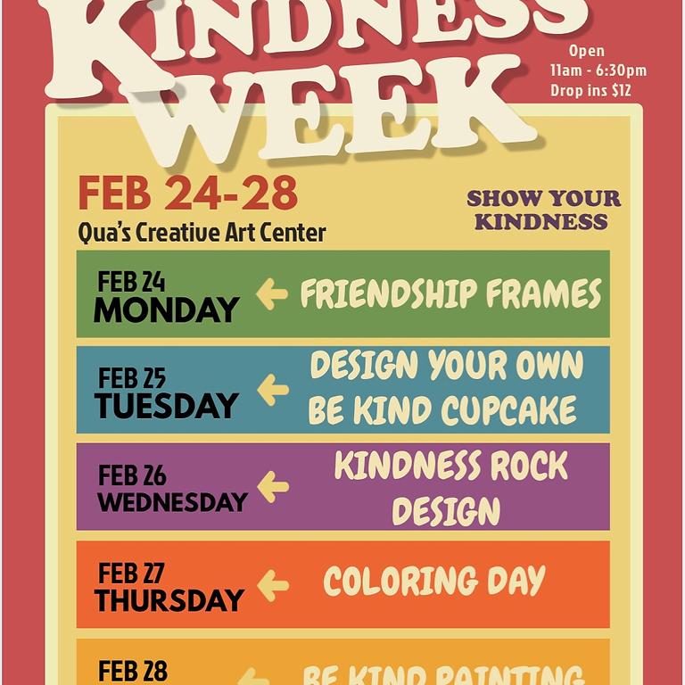 KINDNESS WEEK FEB 24 - 28