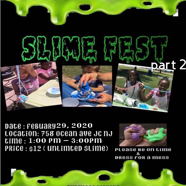 Slime fest part 2