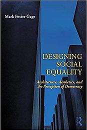 Mark Foster Gage Designing Social Equali