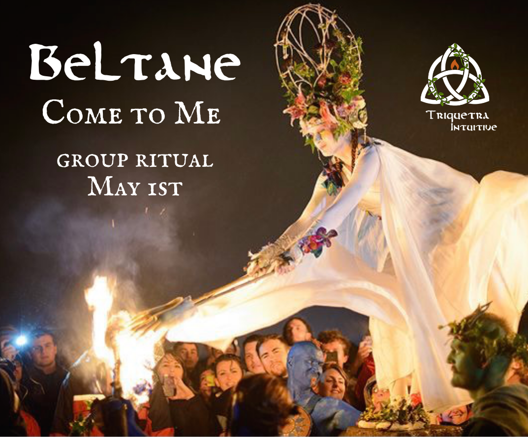 """Beltane """"Come to Me"""" Group Ritual"""