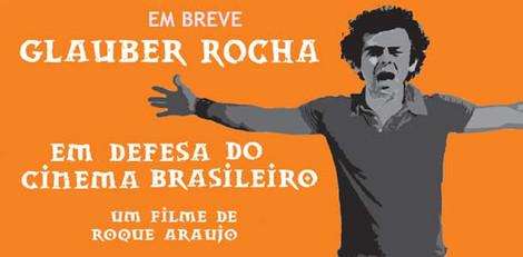Glauber Rocha em defesa do Cinema Brasileiro
