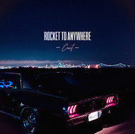 "Rocket To Anywhere ""Coast"""
