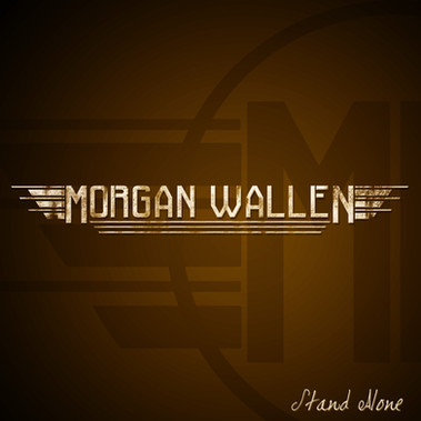 "Morgan Wallen ""Stand Alone"""