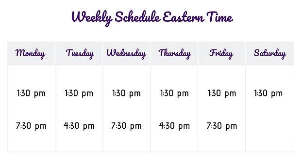 Weekly Schedule Eastern Time.jpg