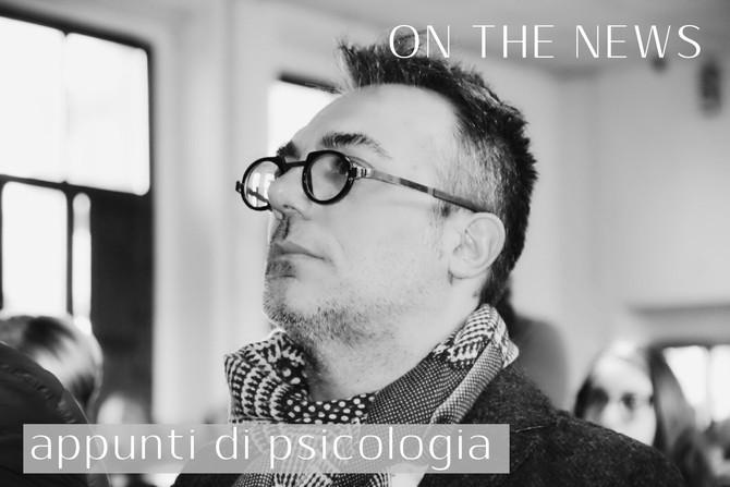 """La nuova rubrica di On the News, """"Appunti di psicologia""""."""