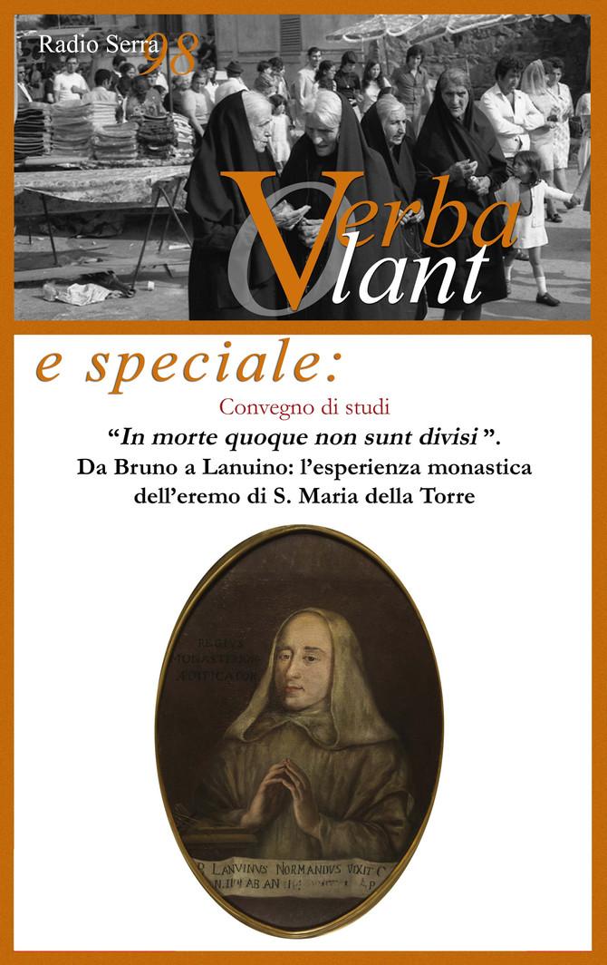 """Verba Volant di lunedì 13 giugno è speciale: convegno """"In morte quoque non sunt divisi""""."""