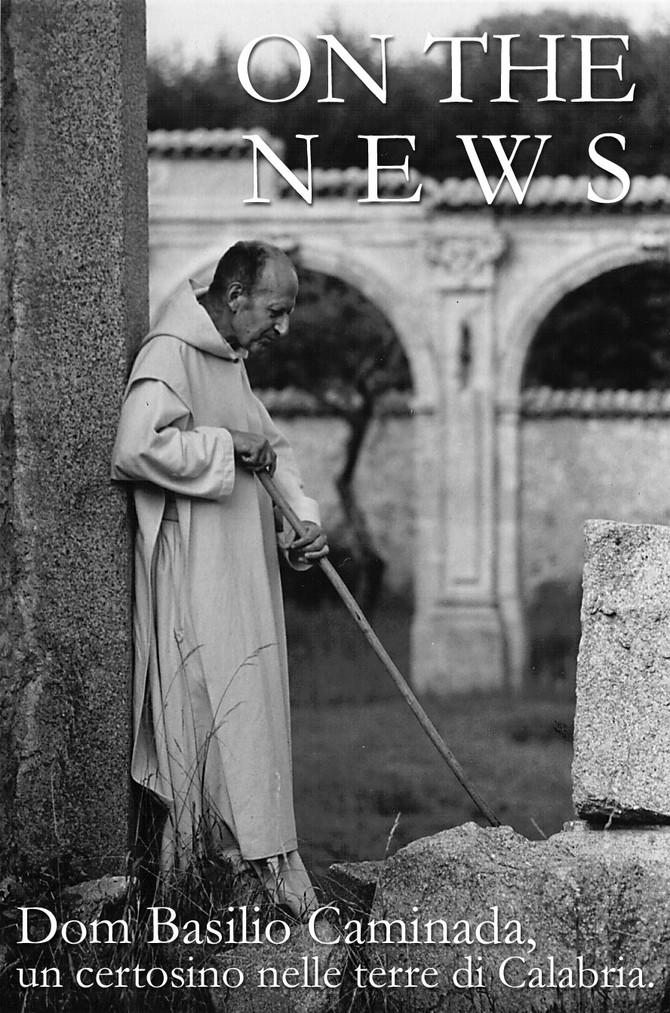 """On the news, sabato 3 settembre, speciale: """"Dom Basilio Caminada, un certosino in terre di Cala"""