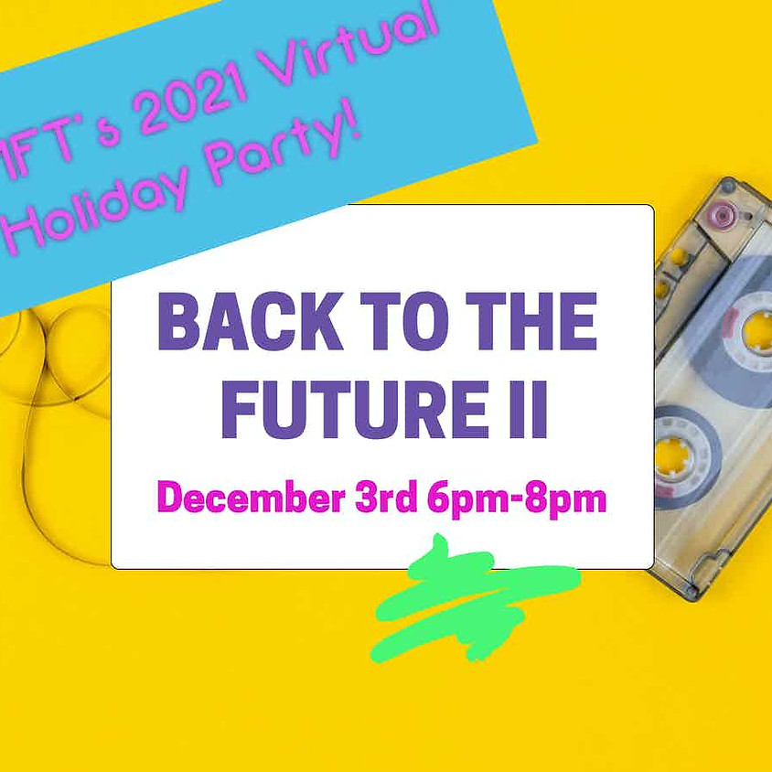Back to the Future II - WAMFT's 2021 Virtual Holiday Party