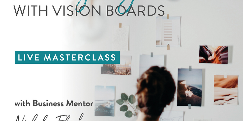 Mastermind : Reach your Goals with Vision Boards