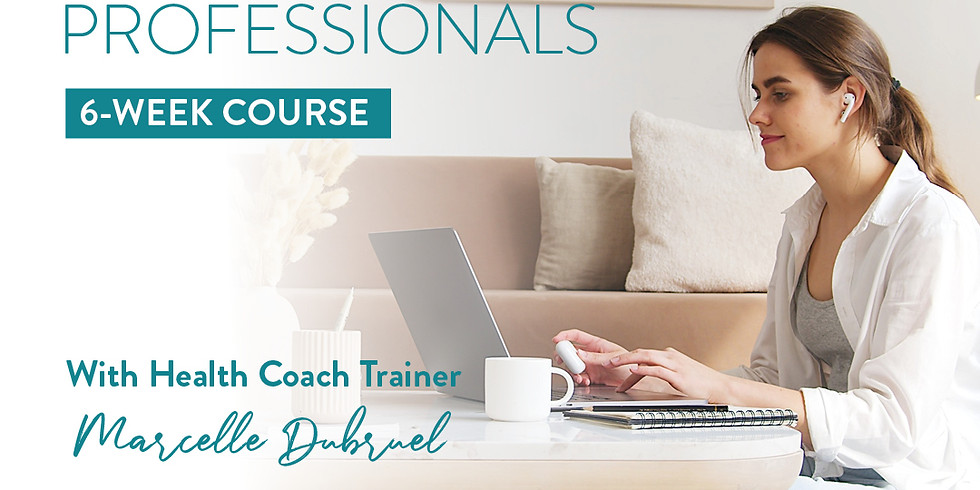 Health Coaching Skills Course (Week 5)
