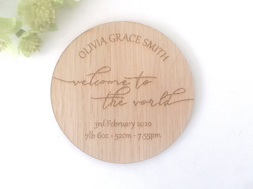 Welcome to the World -Baby Announcement Plaque -Personalisation Option