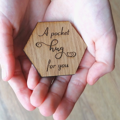 A little hug for.... Hexagonal Wooden hug token gift, special gift, missing you