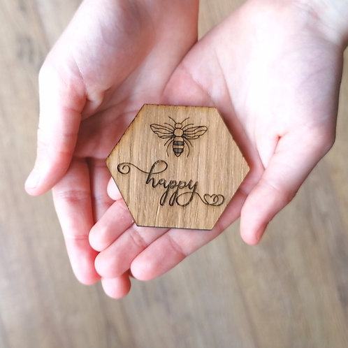 BEE happy - Hexagonal Wooden hug, positive thoughts token gift, special gift