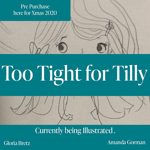 Pre Purchase Children's Book 'Too Tight for Tilly'.