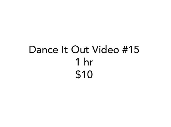 Dance It Out Online Video Class #15 (Recorded live)
