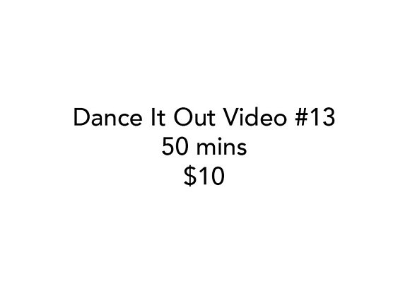 Dance It Out Online Video Class #13 (Recorded live)