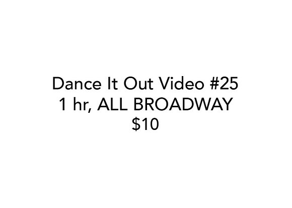 Dance It Out Online All Broadway Class (#25) (Recorded live)