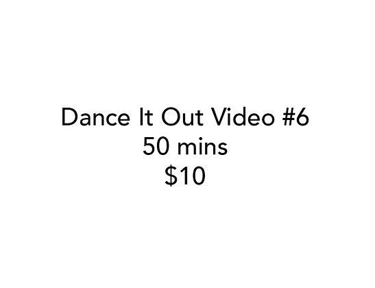 Dance It Out Online Video Class #6