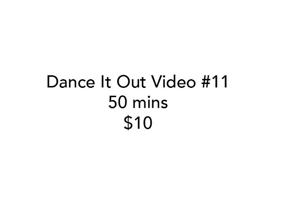 Dance It Out Online Video Class #11 (Recorded live)