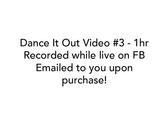 Dance It Out Online Video Class #3 Recorded while Live on Facebook