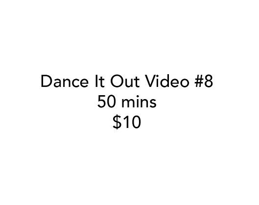 Dance It Out Online Video Class #8