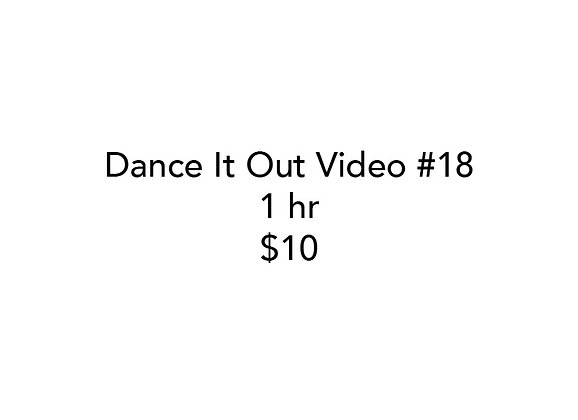 Dance It Out Online Video Class #18 (Recorded half while live on FB)